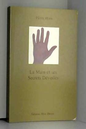 Pierre Horn - La main et ses secrets dévoilés