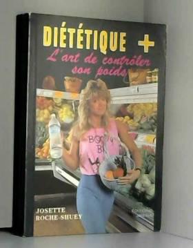 Josette Roche Shuey - Diététique + l'art de contr^pler son poids
