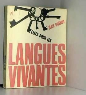 Jean Guenot - Clefs pour langues vivantes
