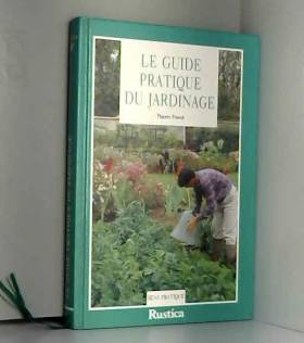 Pruvel - Le guide pratique du jardinage