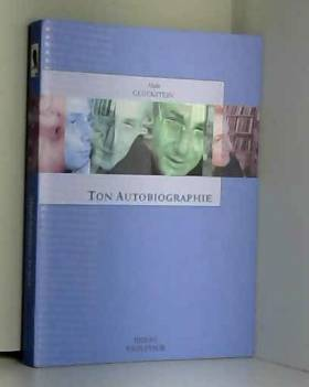 Alain Gluckstein - Ton Autobiographie