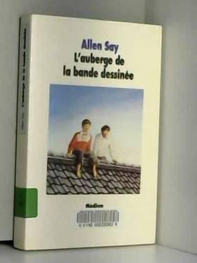 Allen Say et Diane Ménard - L'Auberge de la bande dessinée
