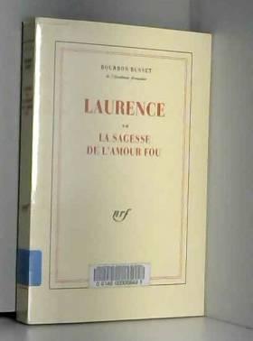 Laurence ou la sagesse de...