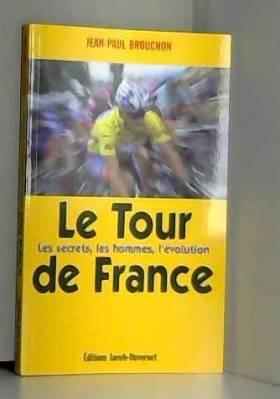 Jean-paul Brouchon - LE TOUR DE FRANCE