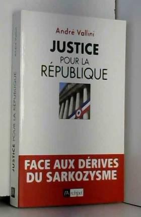 Justice pour la République...