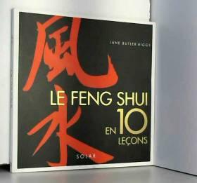 Feng Shui en 10 leçons