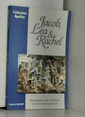 Jacob, lea et rachel
