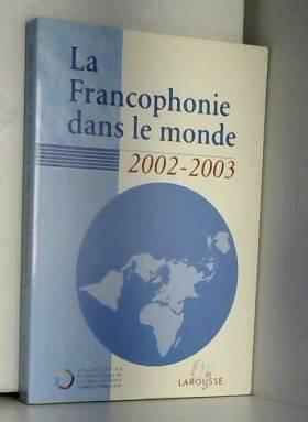 La Francophonie dans le...