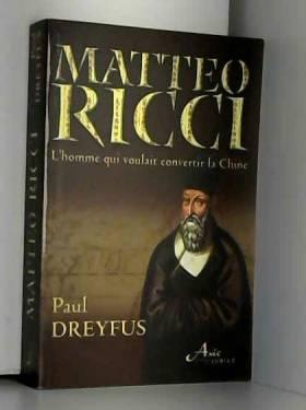 Matteo Ricci : Le jésuite...