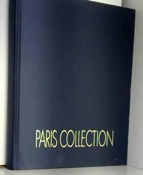 Paris collection la mode...promesse de bonheur fashion...promise of the happiness