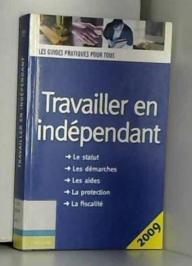 Benoît Serio et Dominique Serio - Travailler en indépendant