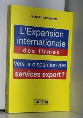 L'expansion internationale...