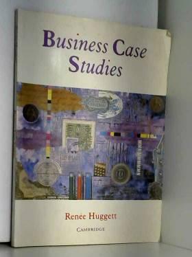 Renie Huggett - Business Case Studies