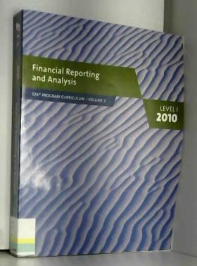 CFA INSTITUTION - CFA Level I 2010 Curriculum Books Volume 3 FINANCIAL REPORTING
