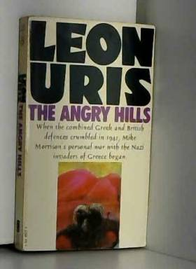 Leon Uris - The Angry Hills