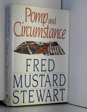 Fred Mustard Stewart - Pomp and Circumstance