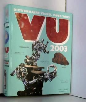 Vu 2003 : Dictionnaire...