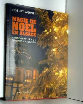 Werner - Magie de Noël en Alsace