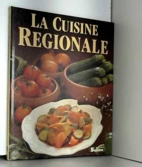 Jacqueline Bellefontaine - La Cuisine régionale