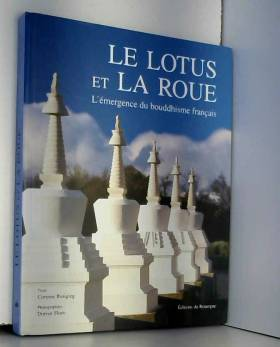 Le Lotus et la Roue :...