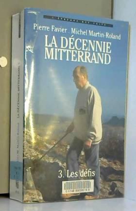 La décennie Mitterrand - 3....