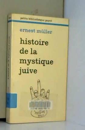 Histoire de la mystique juive