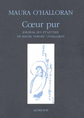 Coeur pur : Journal zen et...
