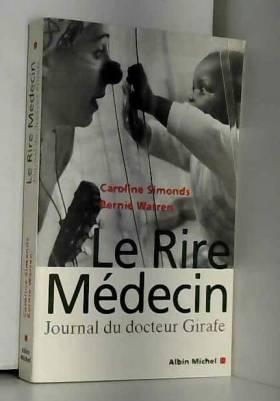 Le Rire Médecin : Journal...