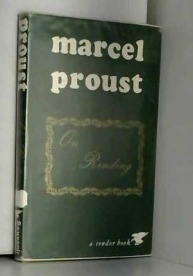 Marcel Proust - On Reading