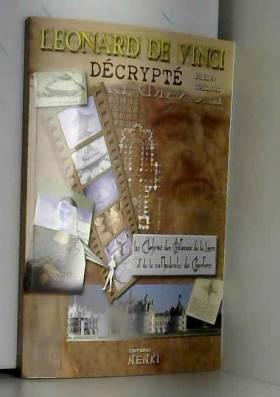 Léonard de Vinci décrypté :...