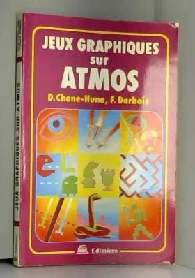 Jeux graphiques sur Atmos...