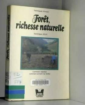 Foret richesse naturelle...