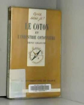 LE COTON ET L'INDUSTRIE...