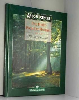 Une forêt pour les hommes...