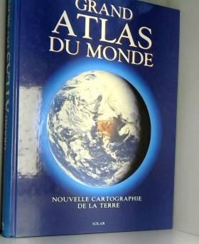 Grand Atlas du Monde....