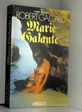 Gaillard R - Marie galante t2