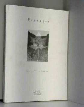 Patrick Mialon et Marie-Pierre Saunier - Paysages : Une rivière au bout de la langue