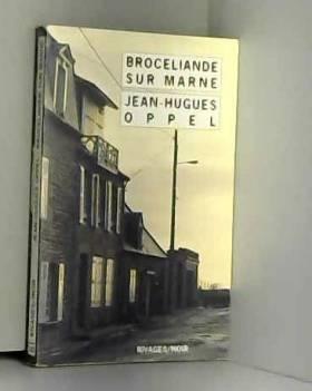 Brocéliande sur Marne