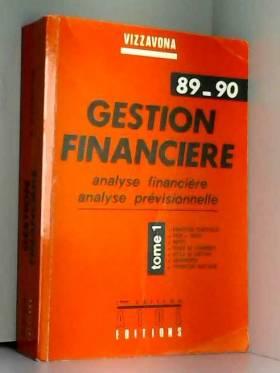 Gestion financière: Tome 1...