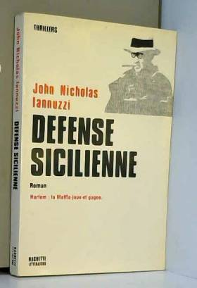 IANNUZZI John Nicholas - Defense sicilienne