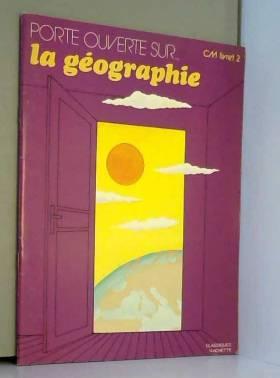 La Géographie : C.M..