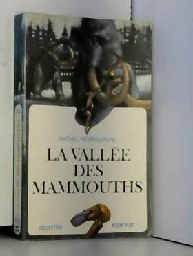 La Vallée des mamouths.