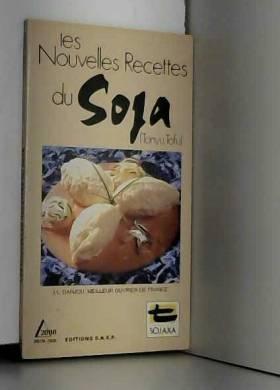 Jean-Luc Danjou - les nouvelles recettes du soja