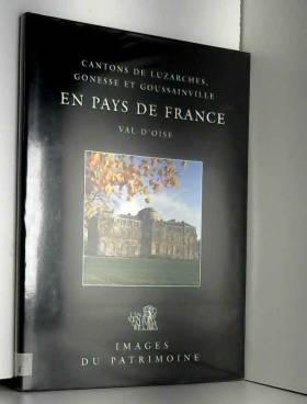 Olivereau Christian - En Pays de France, Luzarches, Gonesse et Goussainville