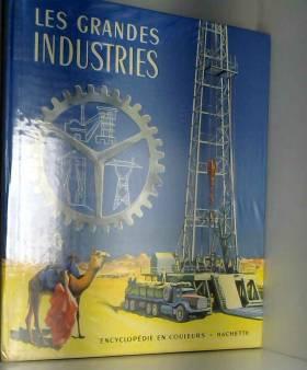 Les grandes industries -...
