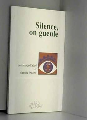 Silence on gueule