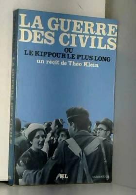 La guerre des civils, ou le...