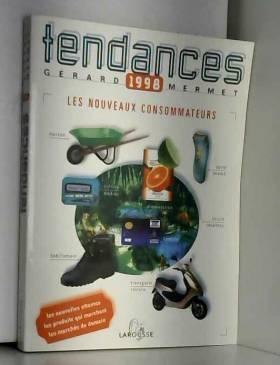 TENDANCES 1998. Les...
