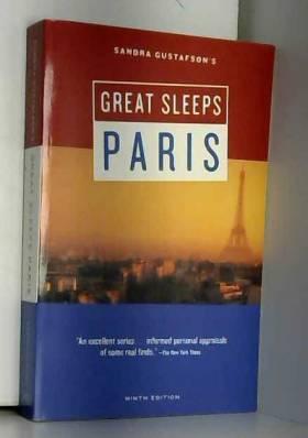 Sandra Gustafson - Sandra Gustafson's Great Sleeps Paris