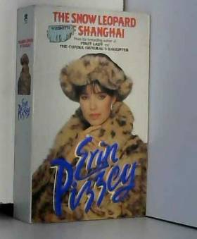 Erin Pizzey - The Snow Leopard of Shanghai